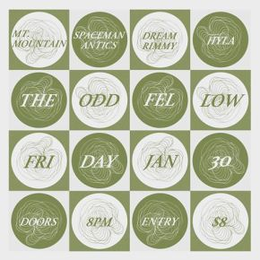 Mt Mountain, Dream Rimmy, Space Mananantics, Hyla – The Odd Fellow