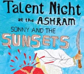 Sonny & the Sunsets – Talent Night at theAshram