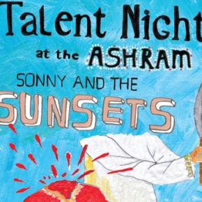 Sonny & the Sunsets – Talent Night at the Ashram
