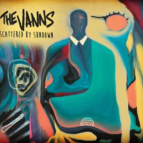 The Vanns – Scattered by Sundown